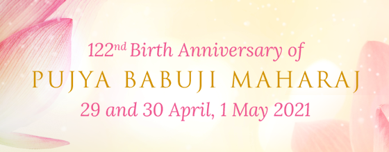 122nd Birth Anniversary of Pujya Babuji Maharaj